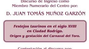 Lectura del discurso de ingreso en el CEM de D. Juan Tomás Muñoz Garzón